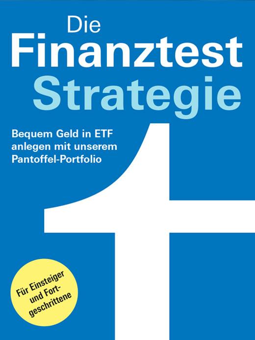 Die Finanztest Strategie von Stiftung Warentest