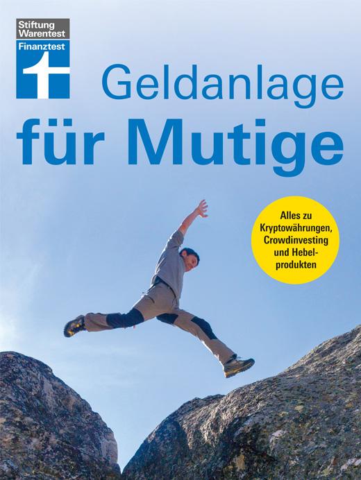 Geldanlage für Mutige, Buch von Stiftung Warentest