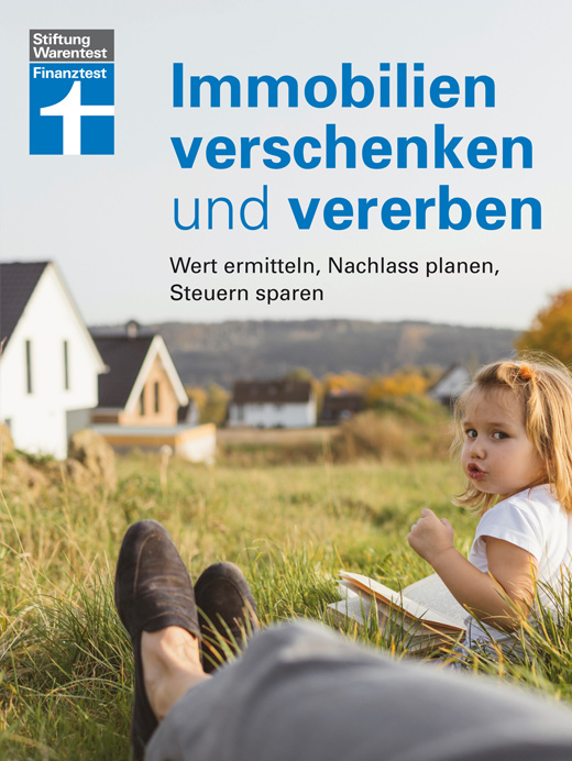 Immobilien verschenken und vererben von Stiftung Warentest